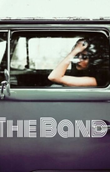 The Band (lauren/you)