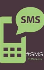#SMS by HUIDTDG