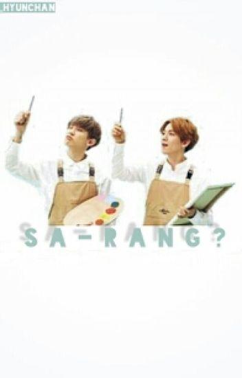 [Chanbaek] Sa-Rang?