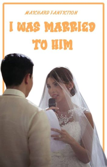 I Was Married To Him (ALDUB/Completed)
