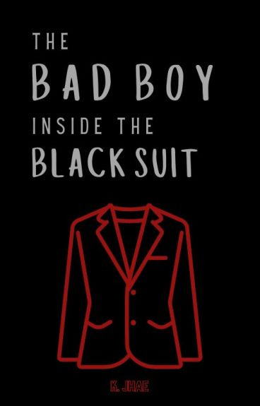 The Bad Boy Inside The Black Suit ✔