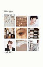 Mingyu Imagines by _akii_