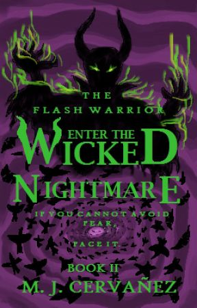 The Wicked Nightmare (The Flash Warrior Book 2) by Marwin-MJ-Cervanez