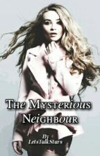 The Mysterious Neighbour by LetsTalkStars