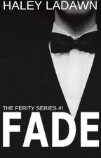 Fade - Book I by thewanderess
