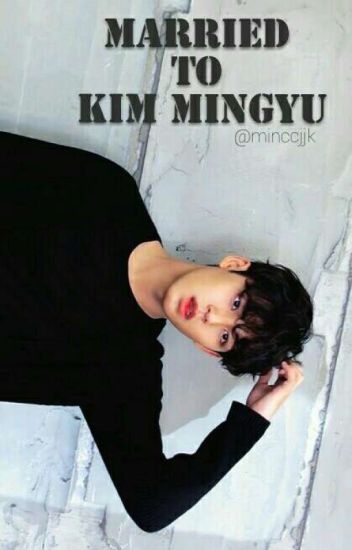 [C] Married To Kim Mingyu