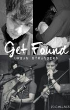 Get Found~Urban Strangers by __youaremysunshine__