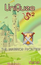 UniQuze 2 - The Warrior Frontier by BlazianBlaze