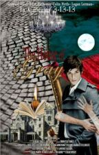 The House of Gray (A sequal to Oscar Wilde's 'The Picture of Dorian Gray' by LaymedownLay
