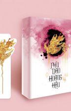 Phù Dao Hoàng Hậu Q1 - Thiên Hạ Quy Nguyên Xuất bản by MrBin14