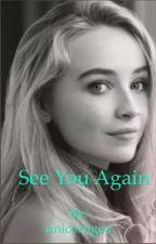 See You Again by unicorngea