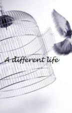 A different life (A Twilight Fan-Fic)(Completed) by RedTears