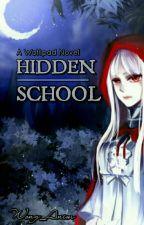 HIDDEN SCHOOL by wong_anim
