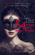 The Disguise Series- Revenge of an Alpha(Book1-TDS-ROAA) by 101xhannskieloveu