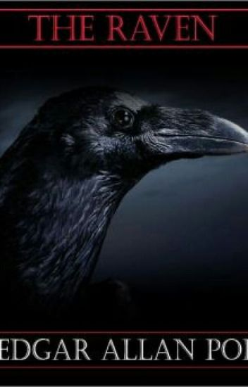 Edgar Allen Poe: The Raven