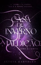 Chuva | Livro II - Saga Invernal by TalvezEscritora
