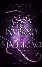 Chuva | Livro II | Saga Invernal by TalvezEscritora
