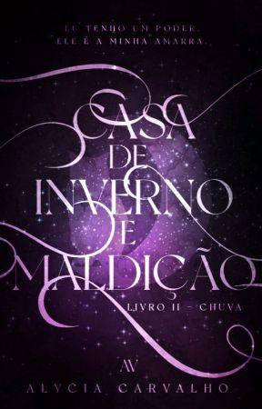 Chuva   Livro II   Saga Invernal by TalvezEscritora