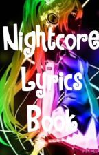 Nightcore Lyrics Book by P0ckyL0ver