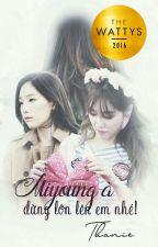 {Longfic/TaeNy} Miyoung à, đừng lớn lên em nhé! {END} by Psy_Struggle