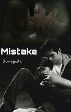 mistake 》o'hennig by Sinepedi