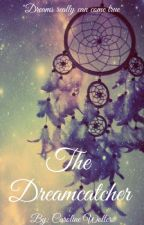 The Dreamcatcher by Purple_Coral