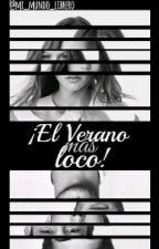 ¡El verano mas loco! #ETEN2 by lectoras_locas