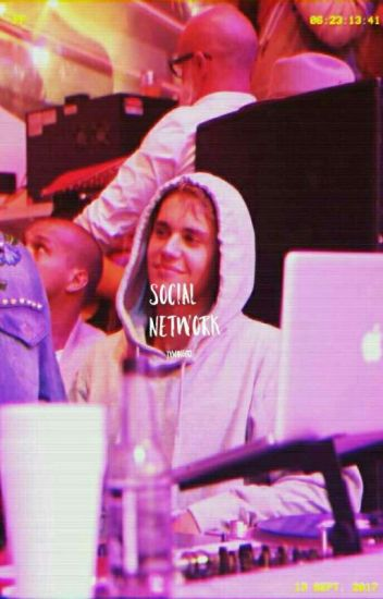 Social Network 1 Y 2 TERMINADA |Justin Bieber| jb #Wattys2016 #VisualStory