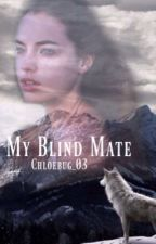 My Blind Mate by Chloebug_03