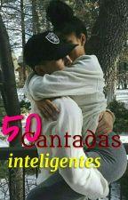 50 Cantadas Inteligentes by Thannyen