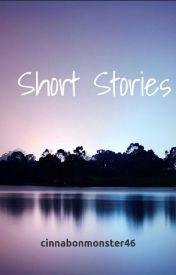 Short Stories by cinnabonmonster46