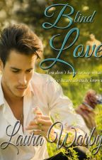 'Blind Love' - Discover Yourself Set 4 - LGBT, manXman - FREE EXCERPT by LauraWarby