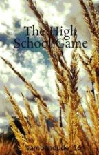 The High School Game by samoankid_16