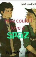 How Could I Love a Spaz {DISCONTINUED} by EverMidnight
