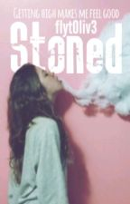 Stoned by Flyt0liv3