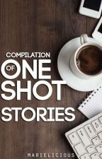 Compilation Of My One Shot Stories by marielicious