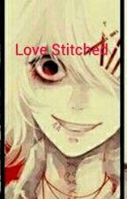 Love Stitched  Juuzou X Reader (Lemon) by Ruelles
