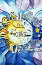 CALL CENTER LIFE by blaiblaza