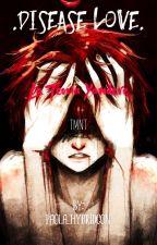 Disease Love. (La teoría Yandere) TMNT. by Paola_HybridCon