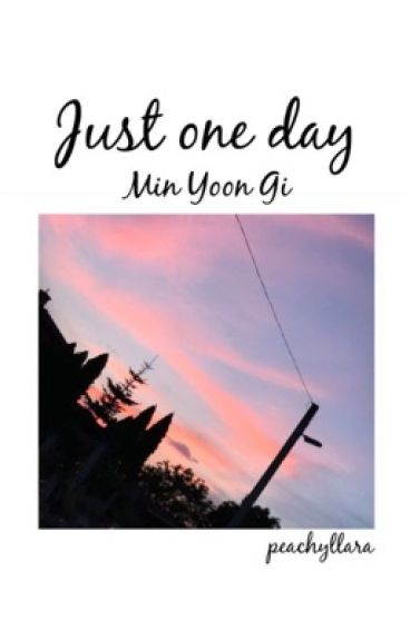Just One Day (Suga hungarian ff)
