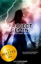 Project Gemini #Wattys2016 by EmilyCharlotteCooledge