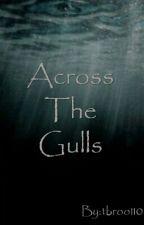 Across The Gulls by tbroo110