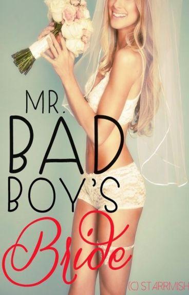 Mr. Bad Boy's Bride