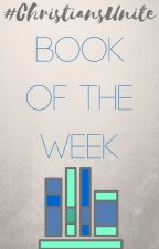 Book of the Week by ChristianBelievers