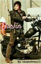 Darlin * Daryl Dixon fanfiction* by boobear9001
