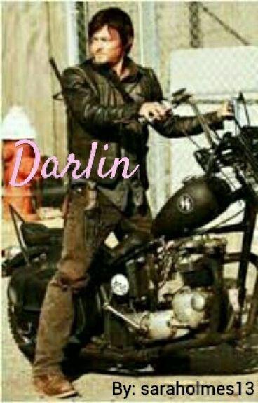 Darlin * Daryl Dixon fanfiction*
