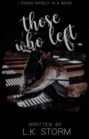 Those who left