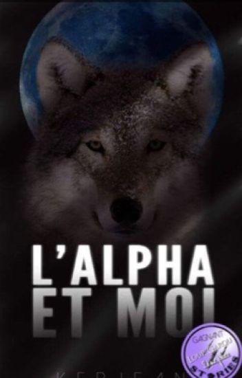 Âme-soeur: L'Alpha et moi T1✔