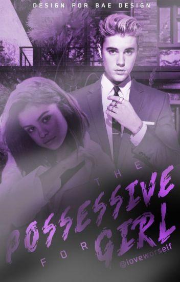 The Possessive For Girl || JELENA