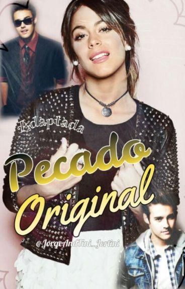 Pecado Original *Jortini* ~HOT~ {Adaptada} 《TERMINADA》